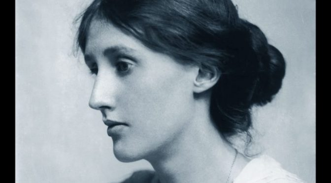 Lo dice Virginia Woolf